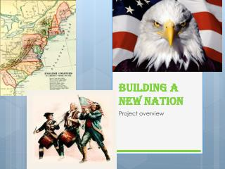 Building a New Nation