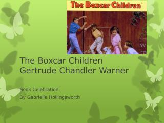 The Boxcar Children Gertrude Chandler Warner