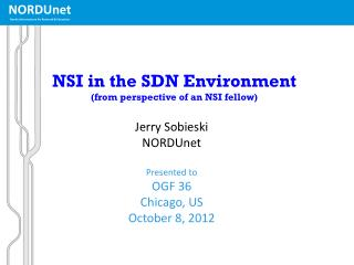 NSI in the SDN Environment (from perspective of an NSI fellow)
