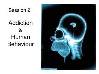 Addiction  &  Human  Behaviour