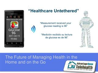 The Future of Managing Health in the Home and on the Go