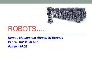 Robots….