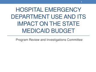 Hospital Emergency Department Use and Its Impact on the State Medicaid Budget