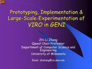 Prototyping, Implementation & Large-Scale-Experimentation of VIRO  in  GENI