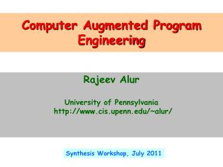 Computer Augmented Program Engineering