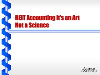REIT Accounting It s an Art  Not a Science