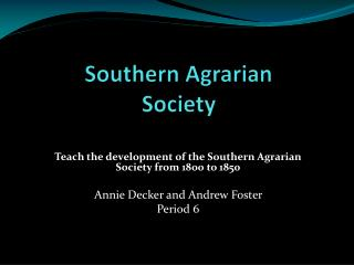 Southern Agrarian Society