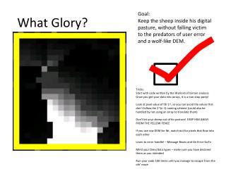 What Glory?