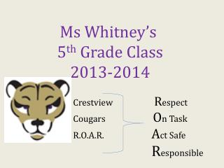 Ms Whitney's  5 th  Grade  Class 2013-2014