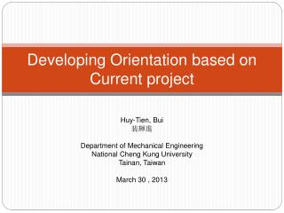 Developing Orientation based on Current project