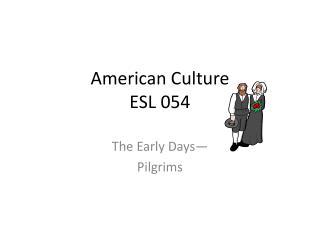American Culture ESL 054