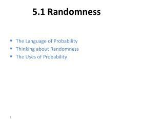 5.1 Randomness