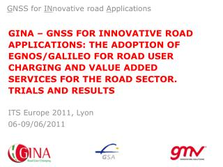 G NSS for  IN novative road  A pplications