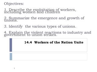 14.4  Workers of the Nation Unite