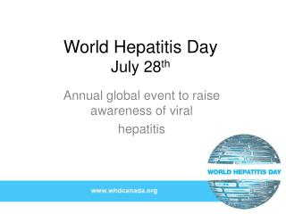 World Hepatitis Day July 28 th