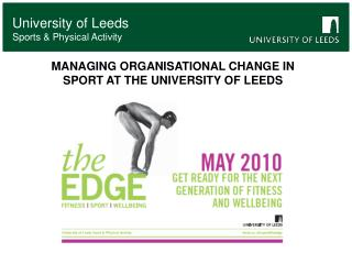 University of Leeds  Sports & Physical Activity