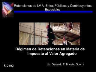 Retenciones de I.V.A. Entes P blicos y Contribuyentes Especiales