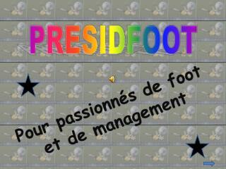 Pour passionnés de foot et de management