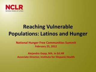 Reaching Vulnerable Populations: Latinos and Hunger