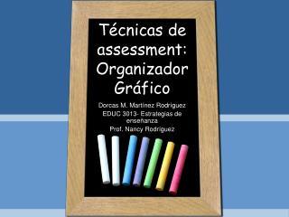 T cnicas de assessment: Organizador Gr fico