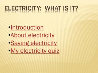 ElecTricity :  What is it?