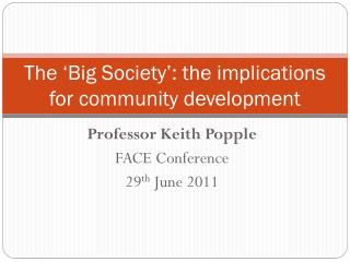 The 'Big Society': the implications for community development