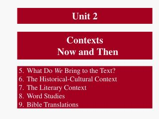 Contexts Now and Then