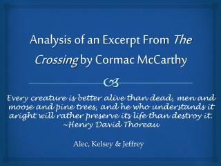 Analysis of an  E xcerpt From  The Crossing  by Cormac McCarthy