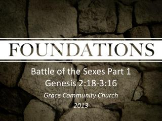 Battle of the Sexes Part 1 Genesis 2:18-3:16