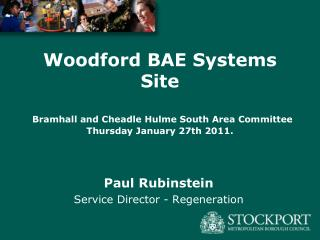 Woodford BAE Systems Site   Bramhall and Cheadle Hulme South Area Committee  Thursday January 27th 2011.