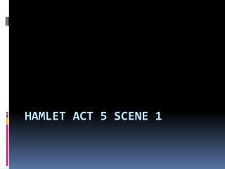 Hamlet act 5 scene 1