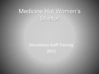 Medicine Hat Women's Shelter