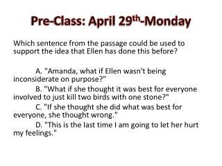 Pre-Class:  April 29 th -Monday