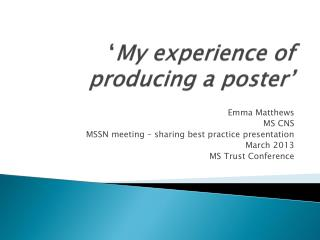 ' My experience of producing a poster'