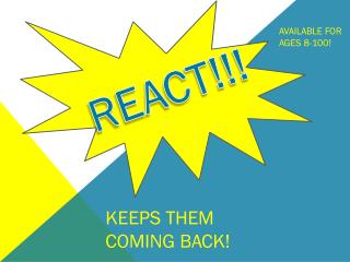 REACT!!!