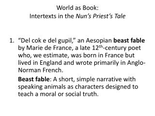 World as Book: Intertexts  in the  Nun's Priest's Tale