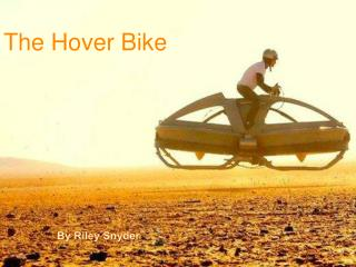 The Hover Bike