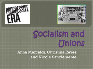 Socialism and Unions