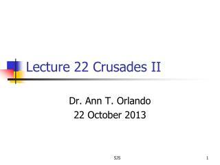 Lecture 22  Crusades II