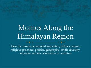 Momos  Along the Himalayan Region