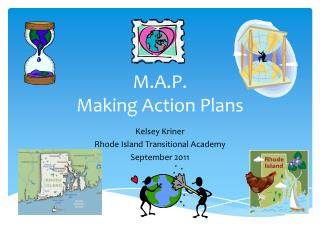 M.A.P. Making Action Plans