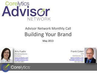 Advisor Network Monthly  Call  Building Your Brand