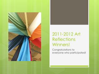 2011-2012 Art Reflections Winners!