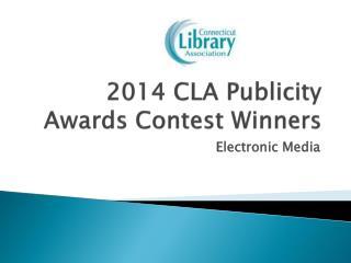 2014 CLA Publicity Awards Contest Winners