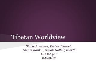 Tibetan Worldview