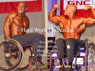 Hard Work Dedication