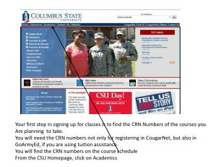 Your first step in signing up for classes is to find the CRN Numbers of the courses you