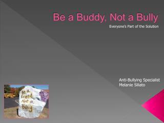 Be a Buddy, Not a Bully