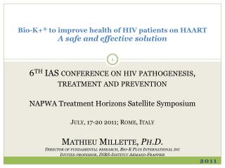 Bio-K+ ®  to improve health of HIV patients on HAART A safe and effective solution
