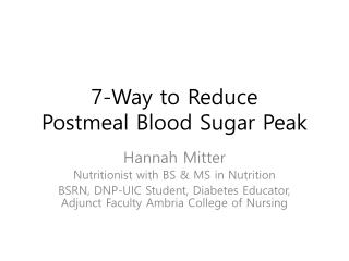 7-Way to Reduce  Postmeal  Blood Sugar Peak